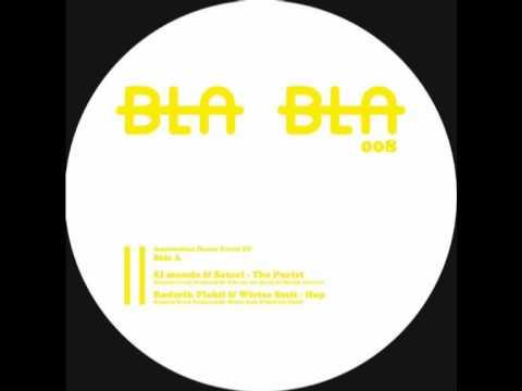 [BLA BLA 008] A1- El Mundo & Satori - The...