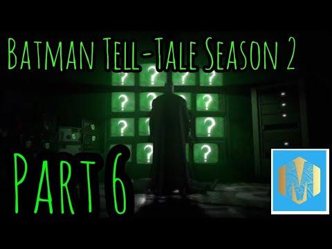 Batman: The Telltale Series Season 2 Part 6