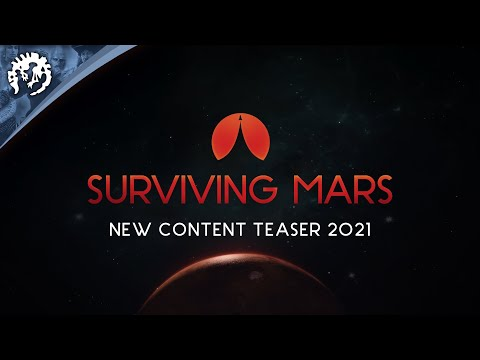 Surviving Mars | New Content Teaser 2021