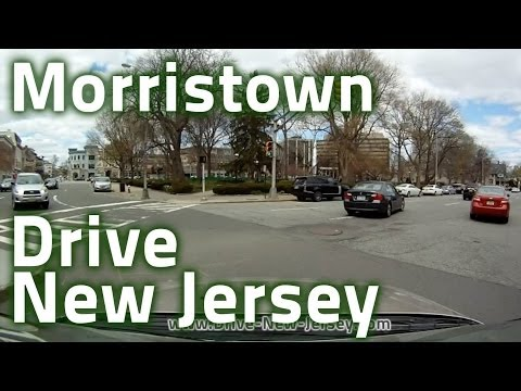 Drive New Jersey - Morristown, Morris Plains, NJ and All Main Roads Around