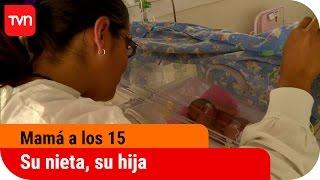 Mamá a los 15 | T02E12: Su nieta, su hija