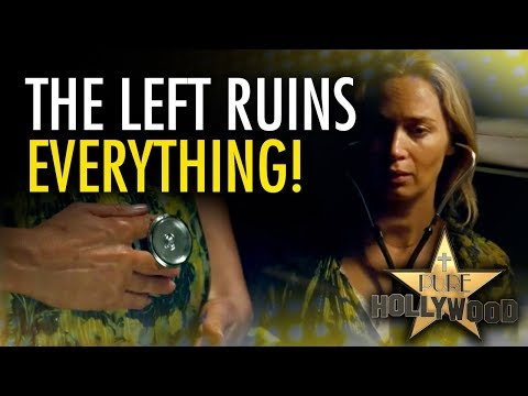 """Why the Left hates """"A Quiet Place"""" 