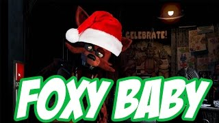 Foxy Baby - A Five Night's at Freddy's Christmas Song