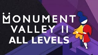 Monument Valley 2 - All Levels/Chapters
