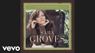 Watch Sara Groves You Are The Sun video