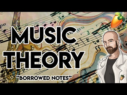 Music Theory For Producers: Borrowed Notes (Chromatic Mediant and Secondary Dominant) FL Studio