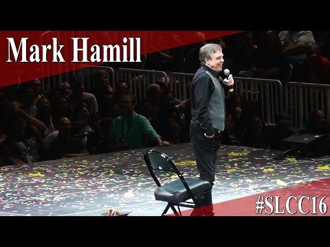 Star Wars - Mark Hamill - Full Panel/Q&A - SLCC 2016