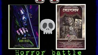 "TJS-Horror battle ""Body Bags 1993"" Vs ""Creepshow 1982"""