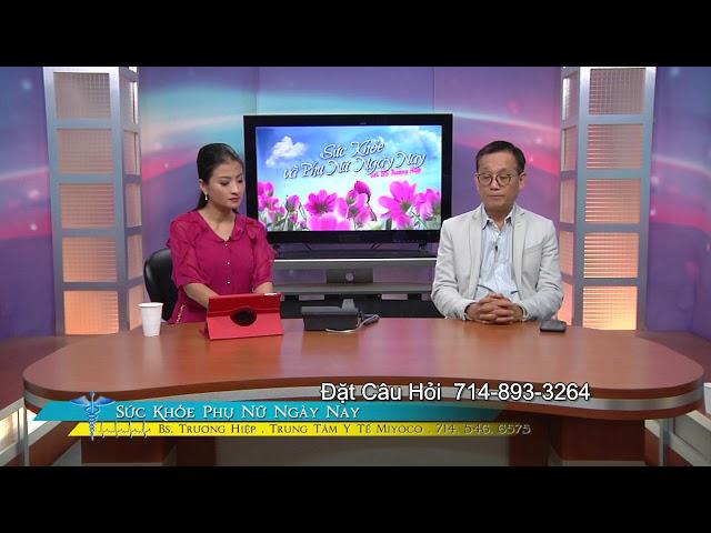SUC KHOE PHU NU NGAY NAY BS TRUONG HIEP 2019 06 20 PART 3 4 CAO HUYET AP KHI PHU NU MANG THAI THANH