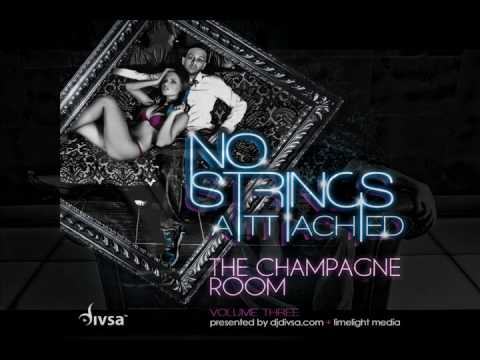 No Strings Attached 3 - The Champagne Room - djdivsa.com
