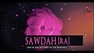 Sawdah Bint Al-Zam'ah [RA]