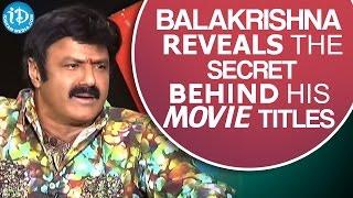 Balakrishna Reveals The Secret Behind His Movie Titles || Dictator Movie || Anjali