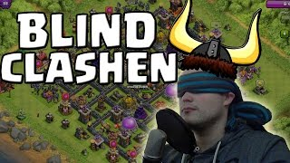 [facecam] BLIND CLASHEN! || CLASH OF CLANS || Let's Play CoC [Deutsch/German HD]