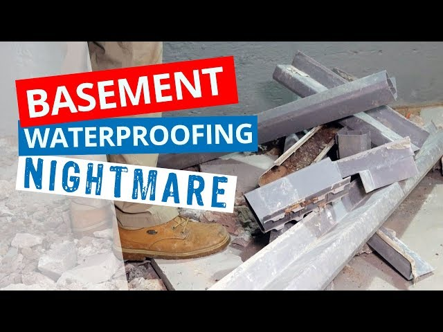 Basement Waterproofing Nightmare | How to Avoid Waterproofing Your Basement Twice