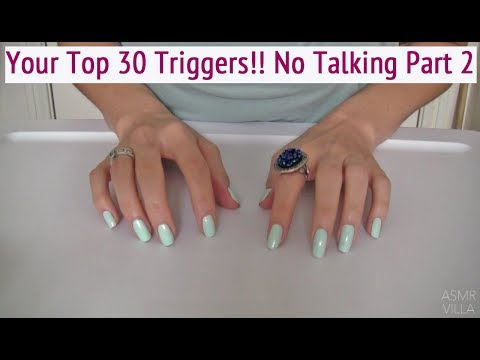 ASMR * Your Top 30 Triggers!!! * No Talking Part 2 (items 16-30) * Tapping & Scratching * ASMRVilla