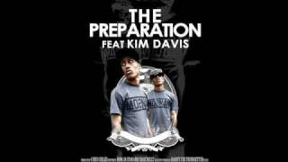 "A-Game Feat. Kim Davis-""The Preparation"""