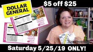 Dollar General $5 off $25 Coupon Scenarios 5/25/19 ONLY!
