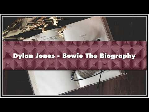 Dylan Jones - Bowie The Biography Audiobook