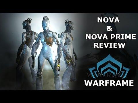 Warframe Reviews - Nova & Nova Prime
