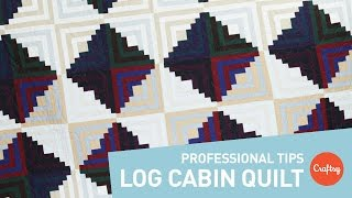 Log cabin quilt project: Tips for professional results | Craftsy Quilting Tutorial