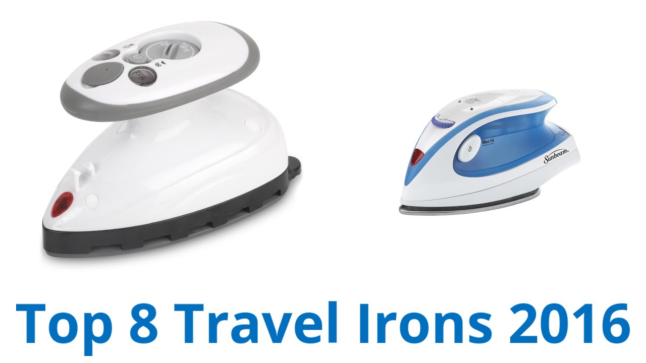 8 Best Travel Irons 2016 Youtube