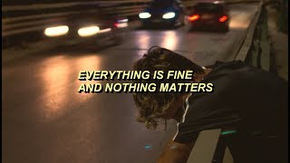 everything is fine -- all time low lyrics