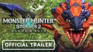 Monster Hunter Stories 2: Wings of Ruin - Official Trailer
