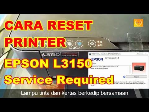 Cara Reset Epson L3150 Service Required Lampu Tinta Dan Kertas Nyala Berkedip Bersamaan Youtube