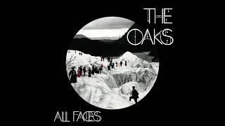 All Faces - The Oaks