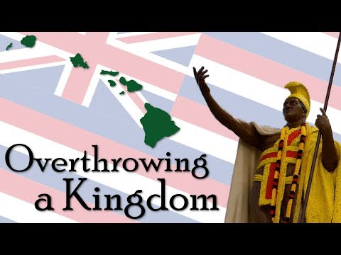 Overthrowing A Kingdom | Hawaii
