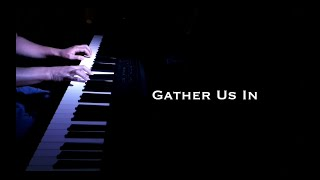 Gather Us In - piano cover with Lyrics / sheet music available