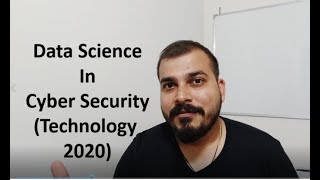 Data Science In Cyber Security In 2020