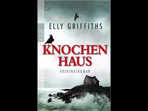 Knochenhaus von Elly Griffiths (Krimi / Roman / Hörbuch) Mp3