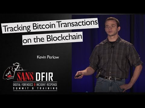 Tracking Bitcoin Transactions on the Blockchain - SANS DFIR Summit 2017