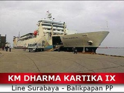 Km Dharma Kartika Ix Surabaya Balikpapan Pp Youtube