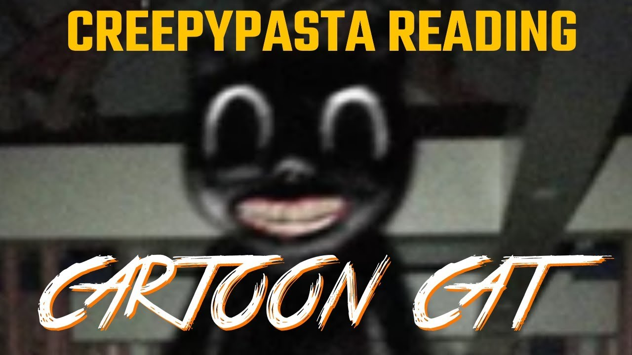 Cartoon Cat Creepypasta Reading Halloween Special 2019 Youtube