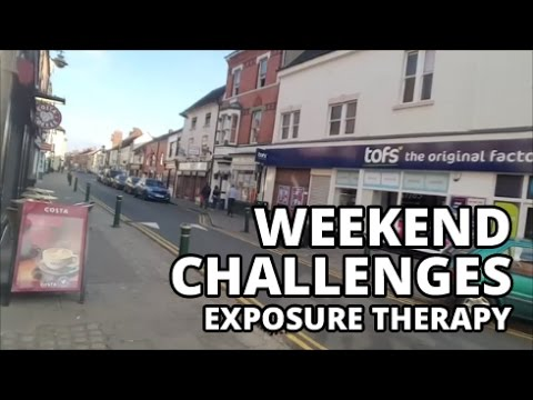 Weekend Exposure Therapy Challenges - Anxiety & Agoraphobia Video Diary