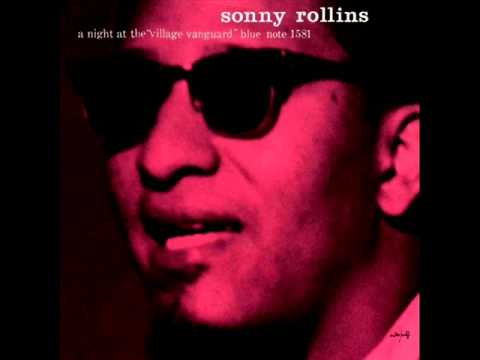 Sonny Rollins Trio at the Village Vanguard - Softly, as in a Morning Sunrise