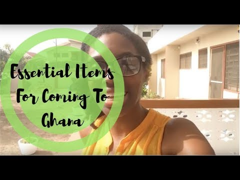 Essential Items When Coming To Ghana