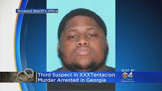 Third Arrest In Murder Of Rapper XXXTentacion