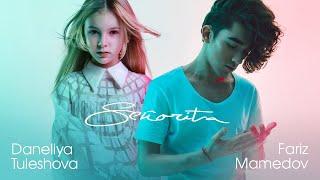 Shawn Mendes, Camila Cabello - Señorita (Daneliya Tuleshova (Тулешова)  Fariz Mamedov Live Cover)