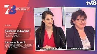 7/8 Politique – Emission du 2 mai 2018 avec A. Dublanche (LR) et A. Rosetti (UDI)