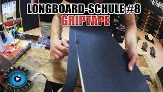 Griptape auf ein Longboard/Skateboard - Aufkleben Wechseln - Longboard-Schule #8