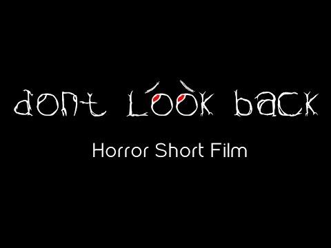 Don't Look Back-Horror Short Film-Black Magic Film Studios