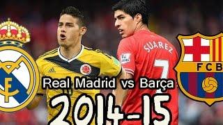 Real Madrid 2015 vs Barça 2015 | Debut James - Kroos - Rakitic - Luis Suarez | Fifa 14