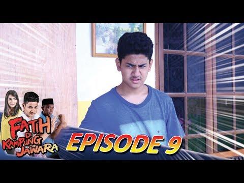 Fatih Sombong, Babe Agi Ga Mau Ngajarin Silat Lagi - Fatih di Kampung Jawara Eps 9