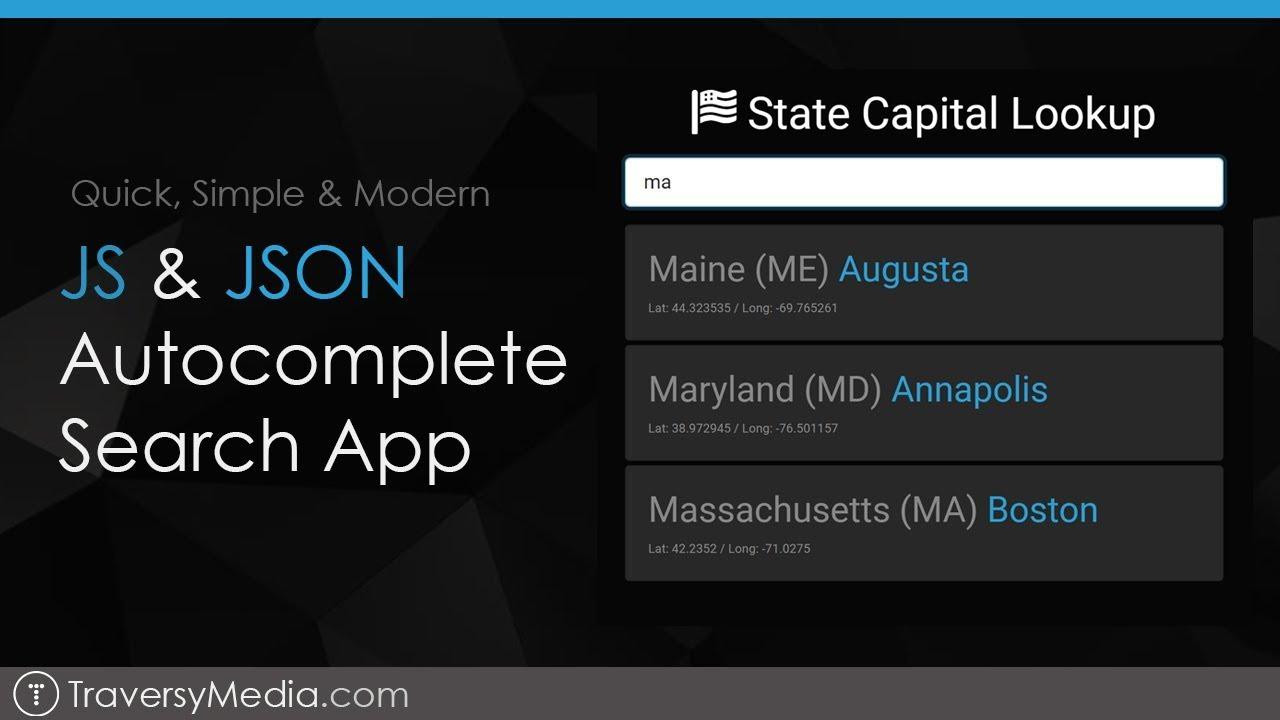 Quick Autocomplete App With JS & JSON