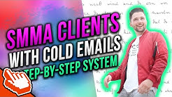 How to Get SMMA Clients Using Cold Email | Social Media Marketing Agency Hacks