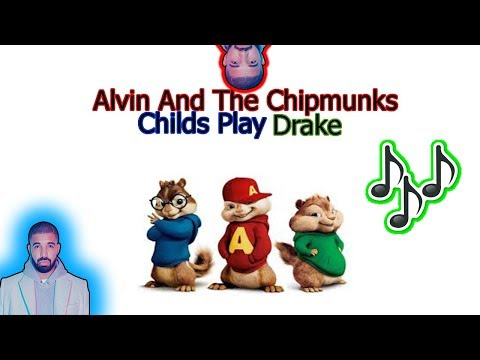 Alvin And The Chipmunks-Drake Childs Play