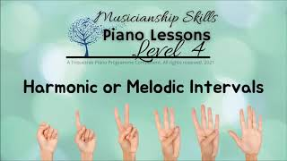 TQP Level 4 - Harmonic or Melodic Intervals